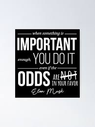 elon musk motivational quote poster by jillsjam redbubble