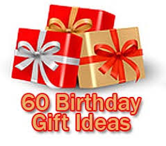 60th birthday gift ideas presents for