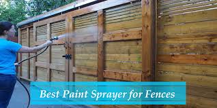 Best Paint Sprayer For Fences Stain 2021 Top 9 Picks Reviews