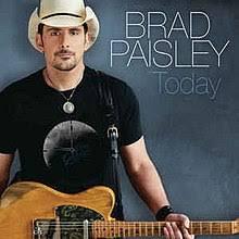 Today (Brad Paisley song) - Wikipedia
