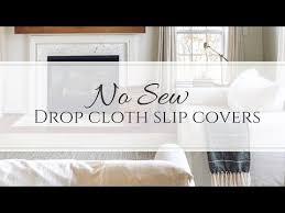 no sew drop cloth slip covers you