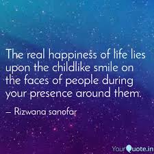 the real happiness of lif quotes writings by rizwana