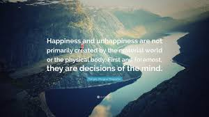 """yongey mingyur rinpoche quote """"happiness and unhappiness are not"""