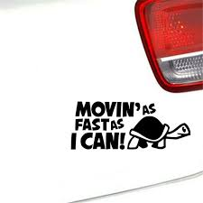 Funny Moving As Fast As I Can Turtle Slow Decal Sticker Car Auto Window Decor Ebay