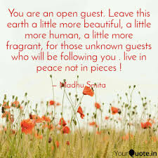 Image result for Quote about being a guest of the earth