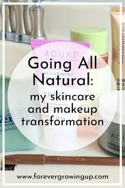 going all natural skincare and makeup