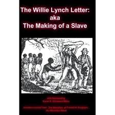 the willie lynch letter aka the making