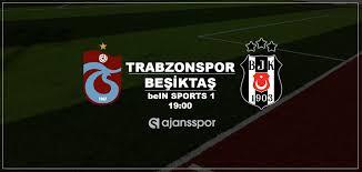 Trabzonspor Beşiktaş maçı canlı izle | bein sports 1 şifresiz yayın
