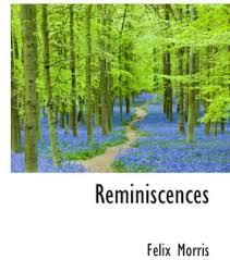 Reminiscences: Morris, Felix: Amazon.sg: Books