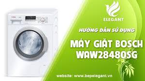 Cách sử dụng máy giặt Bosch WAW28480SG - Elegant Luxury - YouTube