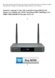 Buy Online Zidoo® Android TV Box X9S Android 6.0 OpenWRT(NAS) Quad Core  2GDDR 16G eMMC Dual Band WI by arianareeves911 - issuu