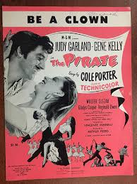 Amazon.com: BE A CLOWN (1948 Cole Porter SHEET MUSIC) excellent condition,  from the film THE PIRATE with Judy Garland and Gene Kelly (pictured):  Entertainment Collectibles