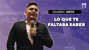 LO QUE TE FALTABA SABER | EDUARDO SMITH #LiveToLead - YouTube