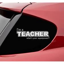 Amazon Com Slap Art I M A Teacher What S Your Superpower Funny Vinyl Decal Bumper Sticker Automotive