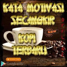 kata motivasi secangkir kopi terbaru for android apk