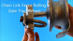 Chain Link Fence Rolling Gate Track Wheel Youtube