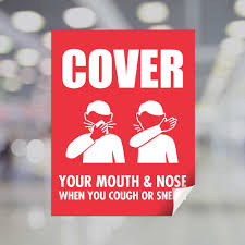 Cover Your Mouth Nose When You Cough Or Sneeze Window Decal Plum Grove