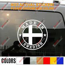 Made In Sweden Swedish Flag Decal Sticker Car Vinyl Fit For Saab Volvo Ebay