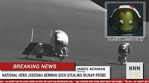 New Declassified Images from Mun mission shows Jebediah Kerman stealing  Munar Scientific Probe : KerbalSpaceProgram