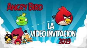 Angry Bird La Video Invitacion Cumpleanos 2019 Youtube
