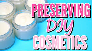 preserving diy cosmetics Ι