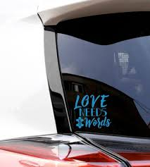 M Laptop Autism Window Decal Autism Sticker Love Needs No Etsy