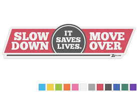Zip S Vinyl Window Decal Slow Down Move Over It Saves Lives