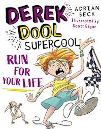 Run For Your Life (Derek Dool Supercool, #3) by Adrian Beck