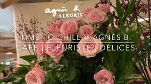 agnes b fleuriste agnes b cafe