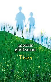 Morris Gleitzman - Then