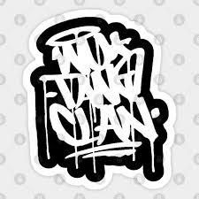 Wu Tang Wu Tang Sticker Teepublic