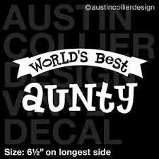 6 5 World S Best Aunty Vinyl Decal Car Window Laptop Sticker Aunt Auntie Gift Ebay