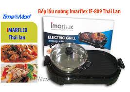 Bếp điện lẩu nướng Imarflex IF-809 Thái Lan