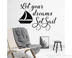 Let Your Dreams Set Sail Nautical Wall Decal Sailboat