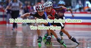 10 marvelous gifts for roller skaters
