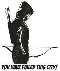 The Green Arrow Decal You Have Failed This City 7 5 X 6 Or 12 5 X 10 3 Arrow Decal Custom Vinyl Decal Decal Wall Art