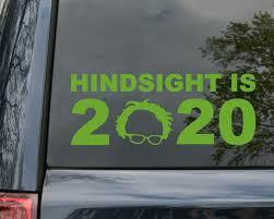 Hindsight Is 2020 Vinyl Sticker Bernie Sanders For President Die Cut Decal Minglewood Trading