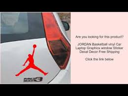 Jordan Basketball Vinyl Car Laptop Graphics Window Sticker Decal Decor Free Shipping Youtube