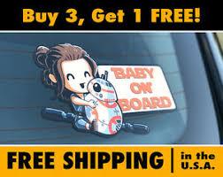 Baby Rey Baby On Board Sticker Decal Baby Rey And Bb8 Bumper Sticker Star Wars Ebay