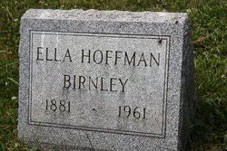 Ella Myra Hoffman Birnley (1881-1961) - Find A Grave Memorial