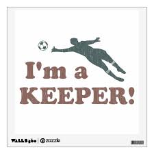 I M A Keeper Soccer Goalie Wall Decal Zazzle Com