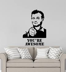 Amazon Com Advanced Store Ghostbusters Movie Wall Vinyl Decal Film Wall Sticker Venkman Bill Murray Quotes You Re Awesome Home Removable Interior Children Room Wall Stickers Murals Mk7966 Home Kitchen