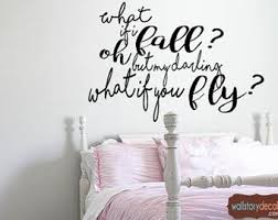 What If I Fall Oh My Darling What If You Fly Decal Etsy
