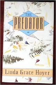 The Predator: Linda Grace Hoyer: 9780899199238: Amazon.com: Books