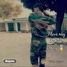i love my indian army i love my