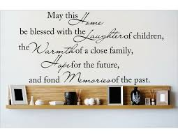 Design With Vinyl May This Home Be Blessed With The Laughter Of Children The Warmth Of A Close Family Wall Decal Reviews Wayfair