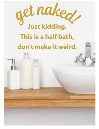 Get Naked Wall Decal Funny Bathroom Wall Decor Whimsidecals
