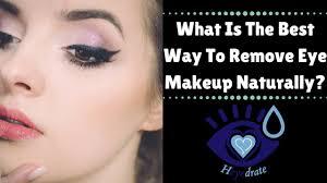 remove eye makeup naturally