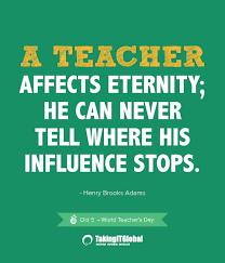 quotes about world teachers day quotes