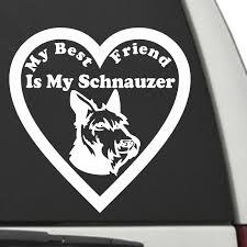 Schnauzer My Best Friend Is My Dog Decal Sunburst Reflections
